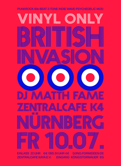 Poster British Invasion party all-nighter. UK based music played from original 45 vinyl-records, Zentralcafe Nuremberg